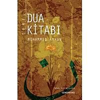 Temel Dua Kitabý,Muhammed Ayhan
