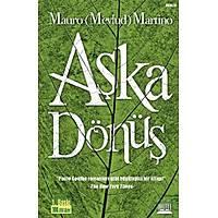 Aþka Dönüþ, Mauro Martino
