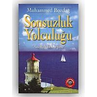 Sonsuzluk Yolculuğu,Dr. Muhammed Bozdağ