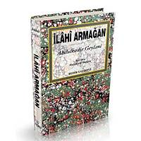 Ýlahi Armaðan,Seyyid Abdülkadir Geylani