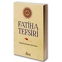 Fatiha Tefsiri,İskilipli Mehmed Atıf Hoca