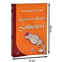 KURAN VE HADİS SOHBETLERİ , Abdulkadir Geylani