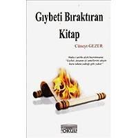 Gıybeti Bıraktıran Kitap,Cüneyt Gezer