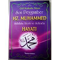 Son Peygamber Hz. Muhammed S.A.S. Hayatý