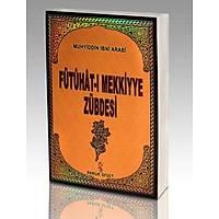Fütuhat-ý Mekkiyye Zübdesi, Muhyiddin Ýbn Arabi