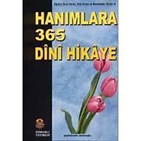 HANIMLARA 365 DÝNÝ HÝKAYEYazar. Abdülkadir Dedeoðlu