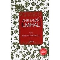 Ahir Zaman İlmihali,M. Hayri Kırbaşoğlu