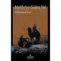Mekke'ye Giden Yol,Muhammed Esed