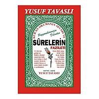 Surelerin Fazileti Yusuf Tavaslý