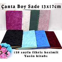 Kadife Kaplý Yasin kitabý Sade Çanta Boy 13x17 cm 128 sf.