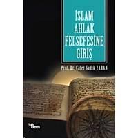 Ýslam Ahlak Felsefesine Giriþ,Prof. Dr. Cafer Sadýk Yaran