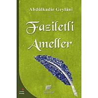 Faziletli Ameller,Seyyid Abdülkadir Geylani