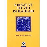 Kýraat ve Tecvid Istýlahlarý,Prof. Dr. Nihat Temel