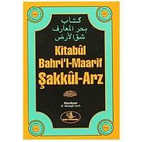 Kitabül Bahri l- Maarif Þakkül- Arz