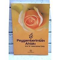 Peygamberimizin Ahlaký,Prof. Dr. Abdurrahman Çetin