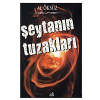 Þeytanýn Tuzaklarý,Mehmet Öksüz