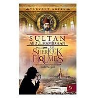 Sultan Abdülhamid Han ve Sherlock Holmes
