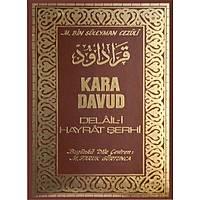 Kara Davud Delail i Hayrat Þerhi,Muhammed b. Süleyman el Cezuli