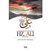 Hz. Ali,Allah'ýn Arslaný ve Evliyalar Sultaný,Mustafa Necati Bursalý