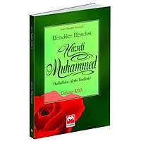 Efendiler Efendisi Hazreti Muhammed,Rahime Kaya