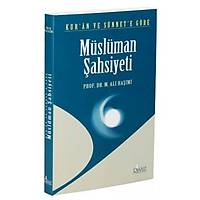 Kur'an ve Sünnet'e Göre Müslüman Þahsiyeti