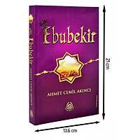 Hz Ebubekir, Ahmet Cemil Akýncý