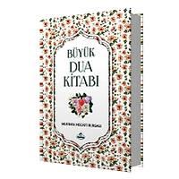 Büyük Dua Kitabý,Mustafa Necati Bursalý