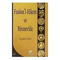 Fususu'l-Hikem ve Mesnevide Peygamber Öyküleri,Prof.Dr. Dilaver Gürer