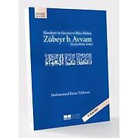 Efendimiz'in Havarisi ve Ýhlas Abidesi Zübeyr b. Avvam (r.a.) Muhammed Emin Yýldýrým