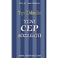Yeni Cep Sözlüðü - Týp Dilinde -