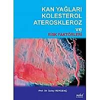 Kan Yaðlarý Kolesterol Ateroskleroz ve Risk Faktörleri