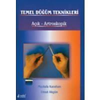 Temel Düðüm Teknikleri Açýk Artroskopik