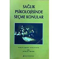 Saðlýk Psikolojisinde Seçme Konular