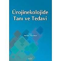 Ürojinekolojide Taný ve Tedavi