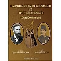 Radyolojide Tarihi Geliþmeler Ve Týp Etiði Sorunlarý ( Olgu Örnekleriyle )