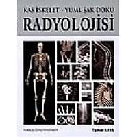 Kas Ýskelet - Yumuþak Doku Radyolojisi