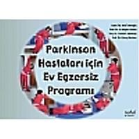 Parkinson Hastalarý Ýçin Ev Egzersiz Programý