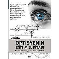 Optisyenin Eðitim El Kitabý Mükemmel Bir Optisyen Olmak için Basit Adýmlar