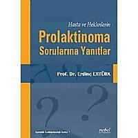 Hasta ve Hekimlerin Prolaktinoma Sorularýna Yanýtlar
