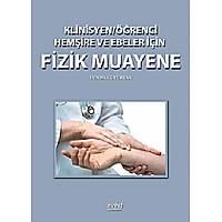 Klinisyen/Öðrenci Hemþire ve Ebeler Ýçin Fizik Muayene