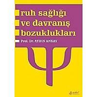 Ruh Saðlýðý ve Davranýþ Bozukluklarý