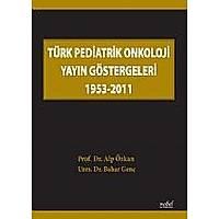 Türk Pediatrik Onkoloji Yayýn Göstergeleri 1953-2011