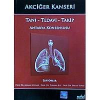 Akciðer Kanseri Taný - Tedavi - Takip