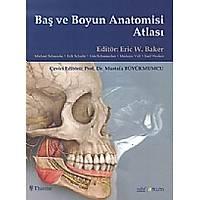 Baþ ve Boyun Anatomi Atlasý