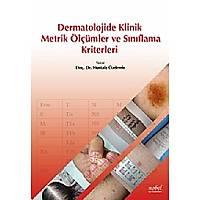 Dermatolojide Klinik Metrik Ölçümler ve Sýnýflandýrma Kriterleri