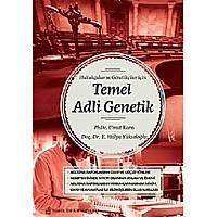 Hukukçular ve Genetikçiler Ýçin Temel Adli Genetik