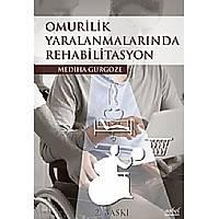 Omurilik Yaralanmalarýnda Rehabilitasyon