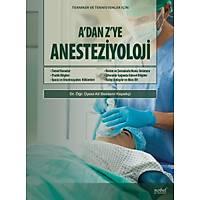 A'Dan Z'Ye Anesteziyoloji