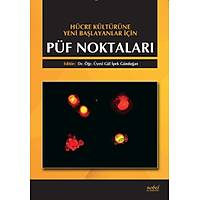 Hücre Kültürüne Yeni Baþlayanlar için Püf Noktalarý