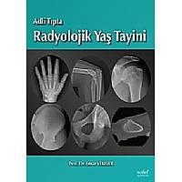 Adli Týpta Radyolojik Yaþ Tayini